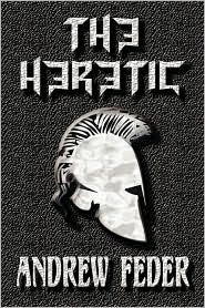 The Heretic - Andrew Feder