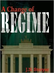 A Change of Regime - J. N. Stroyar