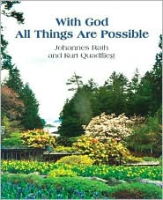 With God All Things Are Possible - Johannes Rath, Kurt Quadflieg