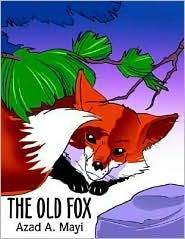The Old Fox - Azad A. Mayi