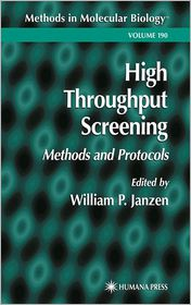 High Throughput Screening: Methods of Protocols