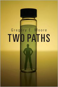 Two Paths - Gregory E. Moore