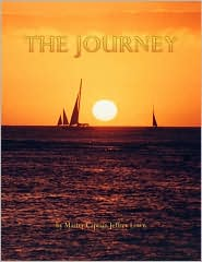 The Journey: Master Captain Jeffrey Lown - Master Captain Jeffrey Lown