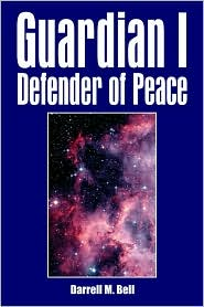 Guardian I Defender Of Peace - Darrell Bell