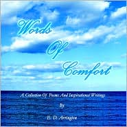 Words of Comfort: A Collection of Poems and Inspirational Writings - E. D. Arrington
