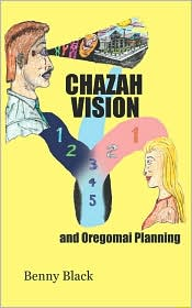 Chazah Vision and Oregomai Planning - Benny Black
