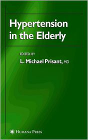 Hypertension in the Elderly - L. Michael Prisant (Editor)