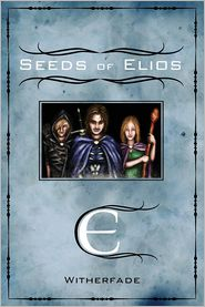 Seeds of Elios - Witherfade