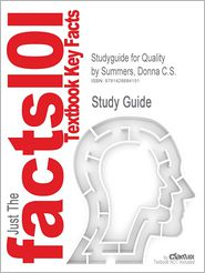 Studyguide for Quality by Summers, Donna C.S., ISBN 9780131592490 - Cram101 Textbook Reviews