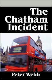 The Chatham Incident - Peter Webb