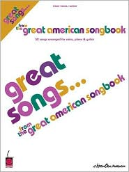 Great Songs from The Great American Songbook: 52 Songs Arranged for Voice, Piano and Guitar - Created by Hal Leonard Corp.