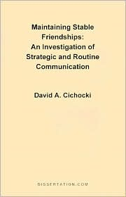 Maintaining Stable Friendships - David A. Cichocki