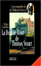 La Double Mort De Thomas Stuart - Mary London, J. P. Baudricourt (Translator)