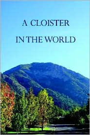 A Cloister In The World - Patrick Barry
