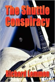 Shuttle Conspiracy - Richard Lemmon