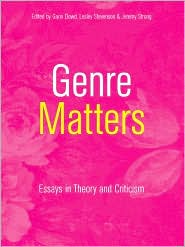 Genre Matters: Essays in Theory and Criticism - Garin Dowd (Editor), Lesley Stevenson (Editor), Jeremy Strong (Editor)
