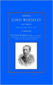 General Lord Wolseley (Of Cairo) - Charles Rathbone Low