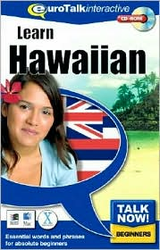 Talk Now! Learn Hawaiian: Essential Words and Phrases for Absolute Beginners