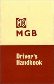 MG 'MGB' Tourer and GT Driver's Handbook