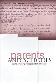 Parents and School: Partners or Protagonists? - Gill Crozier