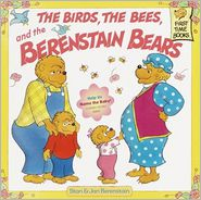 The Birds, The Bees, And The Berenstain Bears (Turtleback School & Library Binding Edition)