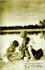 The Permanence Of Waves - C.J. Clark