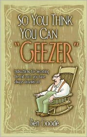 "So You Think You Can ""Geezer"""