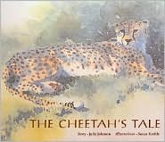Cheetah's Tale - Julie JOHNSON, Susan Keeble