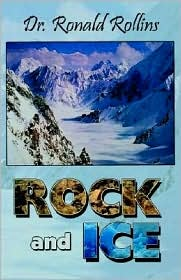 Rock and Ice - Ronald Rollins