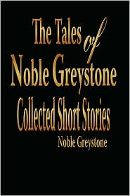 The Tales Of Noble Greystone