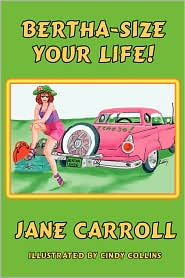 Bertha-Size Your Life - Jane Carroll