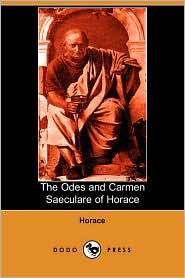 Odes And Carmen Saeculare Of Horace - Horace, John Conington (Translator)