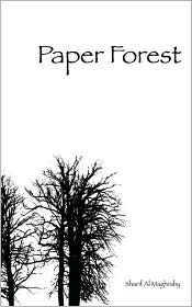 Paper Forest - Sharif Al Maghraby