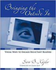 Bringing the Outside In: Visual Ways to Engage Reluctant Readers