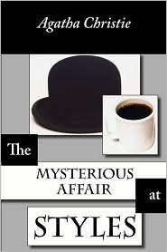 The Mysterious Affair At Styles, Large-Print Edition - Agatha Christie