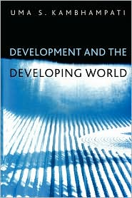 Development and the Developing World: An Introduction - Uma S. Kambhampati