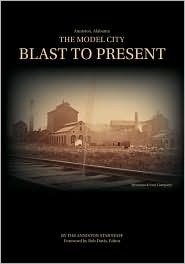 The Model City: Blast to Present - Bob Davis (Editor)