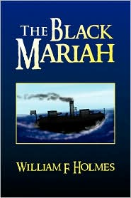 The Black Mariah - William F. Holmes
