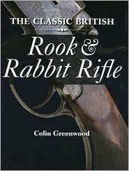 Classic British Rook and Rabbit - Colin Greenwood, Foreword by Hugh Johnson