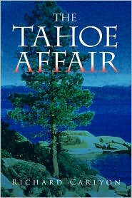 The Tahoe Affair - Richard Carlyon