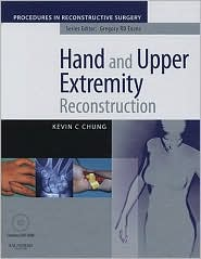 Hand And Upper Extremity Reconstruction with DVD: A Volume in the Procedures in Reconstructive Surgery Series