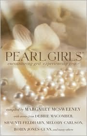 Pearl Girls: Encountering Grit, Experiencing Grace - Margaret McSweeney (Compiler)
