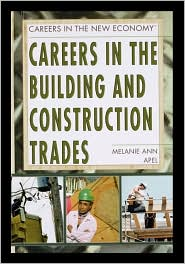 Careers In The Building And Construction Trades - Melanie Apel