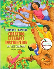 Creating Literacy Instruction for All Students (with MyEducationLab) - Thomas G. Gunning