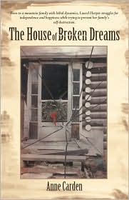 The House Of Broken Dreams - Anne Carden