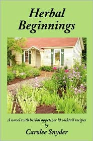 Herbal Beginnings - Carolee Snyder