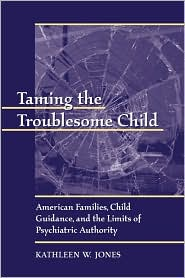 Taming The Troublesome Child P - Kathleen W. Jones