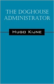 The Doghouse Administrator - Hugo Kijne