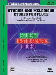 Student Instrumental Course Studies and Melodious Etudes for Flute: Level I - Douglas Steensland, Fred Weber