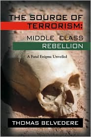The Source Of Terrorism - Thomas Belvedere